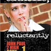 Catholic (Reluctantly): John Paul 2 High